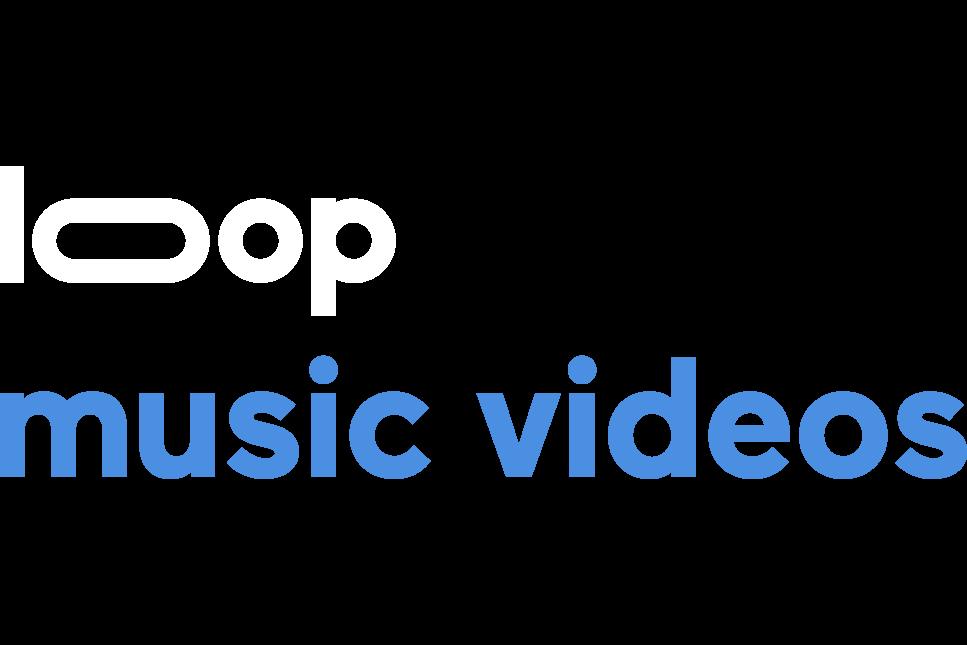 Loop Music Videos